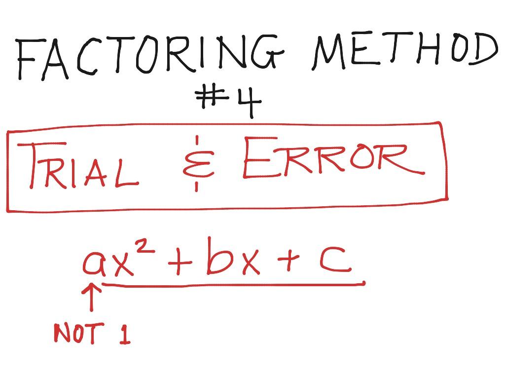 Miles Factoring Using Trial & Error